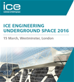 ICE Engineering Underground Space 2016