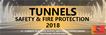 3rd Annual conference tunnels: safety and fire protection 2018